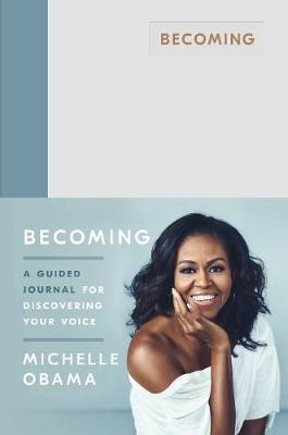 BECOMING : A GUIDED JOURNAL FOR DISCOVERING YOUR VOICE HC