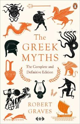 THE GREEK MYTHS COMPLETE EDITION (PB)