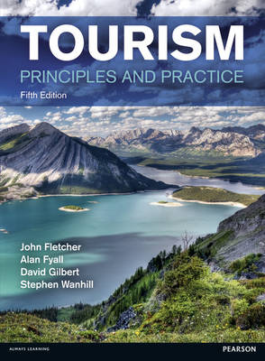 TOURISM: PRINCIPLES AND PRACTICE 5TH ED