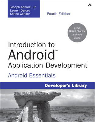 INTRODUCTION TO ANDROID APPLICATION DEVELOPMENT: ANDROID ESSENTIALS 4TH ED