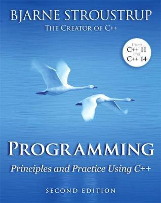 PROGRAMMING: PRINCIPLES AND PRACTICE USING C 2ND ED