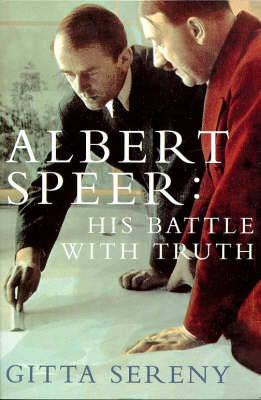 ALBERT SPEER : HIS BATTLE WITH TRUTH PB