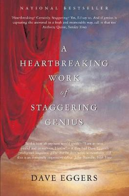A HEARTBREAKING WORK OF STAGGERING GENIUS PB