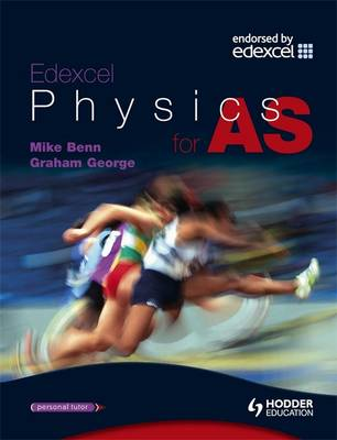 EDEXCEL PHYSICS FOR AS (ADVANCED PHYSICS FOR EDEXCEL SERIES)