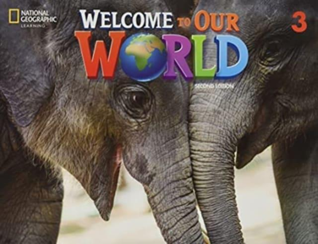WELCOME TO OUR WORLD 3 SB - BRE 2ND ED