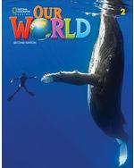 OUR WORLD 2 BUNDLE (SB  EBOOK  ONLINE PRACTICE) - BRE 2ND ED