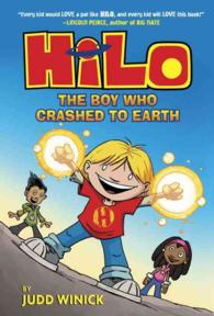 HILO BOOK 1: THE BOY WHO CRASHED TO EARTH  PB