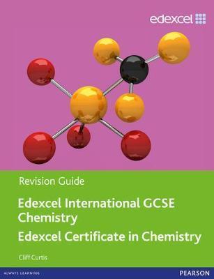 EDEXCEL INTERNATIONAL GCSE CHEMISTRY - REVISION GUIDE PB