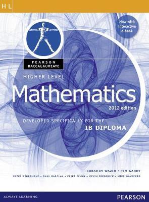 PEARSON BACCALAUREATE : IB MATHEMATICS 2012 EDITION (HIGHER LEVEL) ( E-BOOK) IB DIPLOMA PB