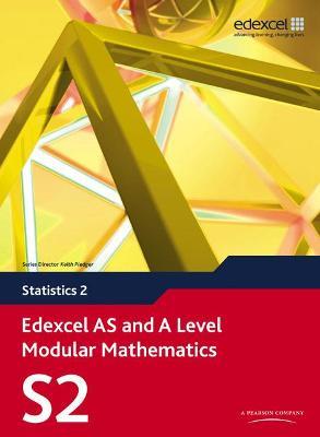 EDEXCEL AS AND A LEVEL MODULAR MATHEMATICS (STATISTICS 2)