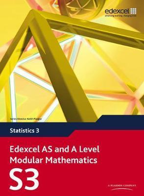 EDEXCEL AS AND A LEVEL MODULAR MATHEMATICS (STATISTICS 3)