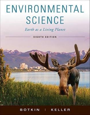ENVIRONMENTAL SCIENCE: EARTH AS A LIVING PLANET 8TH ED HC