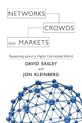 NETWORKS, CROWDS AND MARKETS HC