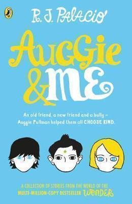 AUGGIE AND ME : THREE WONDER STORIES PB