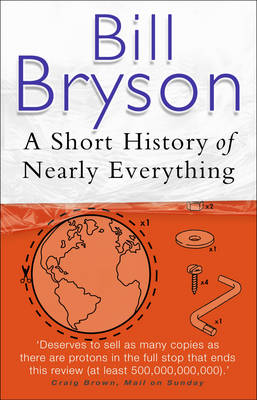 A SHORT HISTORY OF NEARLY EVERYTHING (PB A FORMAT)
