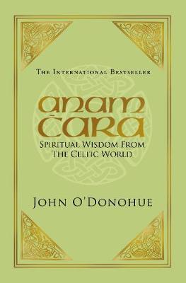 ANAM CARA : SPIRITUAL WISDOM PB