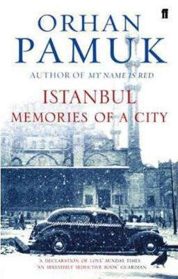ISTANBUL: MEMORIES AND THE CITY (PB B FORMAT)