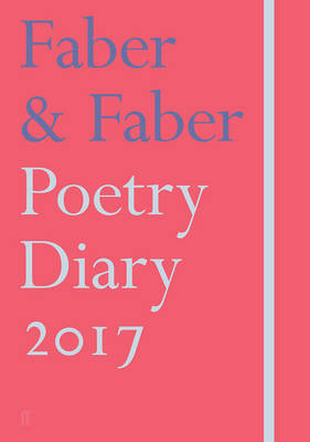 FABER  FABER POETRY DIARY 2017: CORAL  HC