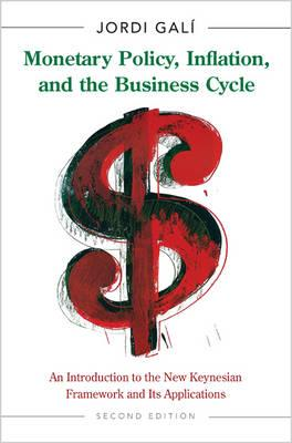 MONETARY POLICY, INFLATION, AND THE BUSINESS CYCLE: AN INTRODUCTION TO THE NEW KEYNESIAN