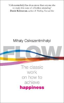 FLOW : THE PSYCHOLOGY OF HAPPINESS PB