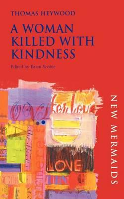 A WOMAN KILLED WITH KINDNESS PB