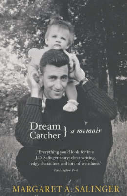 DREAM CATCHER MY LIFE WITH J.D. SALINGER (PB B FORMAT)