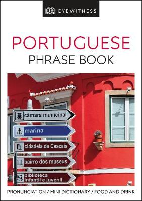 PORTUGUESE PHRASE BOOK (EYEWITNESS PHRASEBOOK AND GUIDE) PB MINI