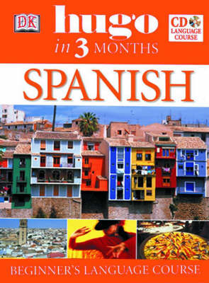 HUGO IN 3 MONTHS : SPANISH ( AUDIO CD)