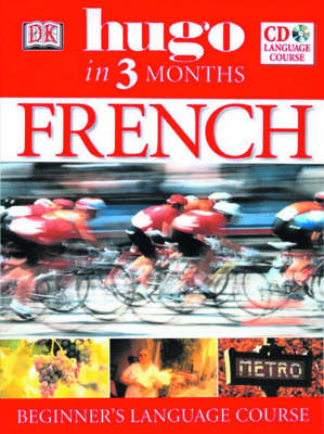 HUGO IN 3 MONTHS : FRENCH ( AUDIO CD)