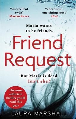 FRIEND REQUEST : THE MOST ADDICTIVE PSYCHOLOGICAL THRILLER YOULL READ THIS YEAR PB