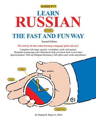 LEARN RUSSIAN THE FAST AND FUN WAY 2ND ED
