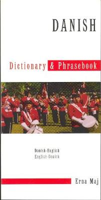 DANISH-ENGLISH & ENGLISH-DANISH DICTIONARY & PHRASEBOOK