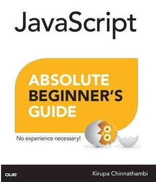 JAVASCRIPT ABSOLUTE BEGGINERS GUIDE