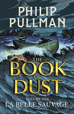 LA BELLE SAUVAGE : THE BOOK OF DUST VOLUME ONE TPB