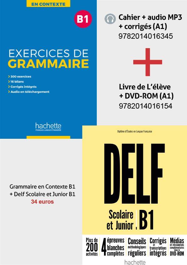 SUPER PACK: DELF B1 SCOLAIRE & JUNIOR + METHODE EXERCICES DE GRAMMAIRE EN CONTEXTE B1 (+ MP3 + CORRIGES) 2ND EDITION