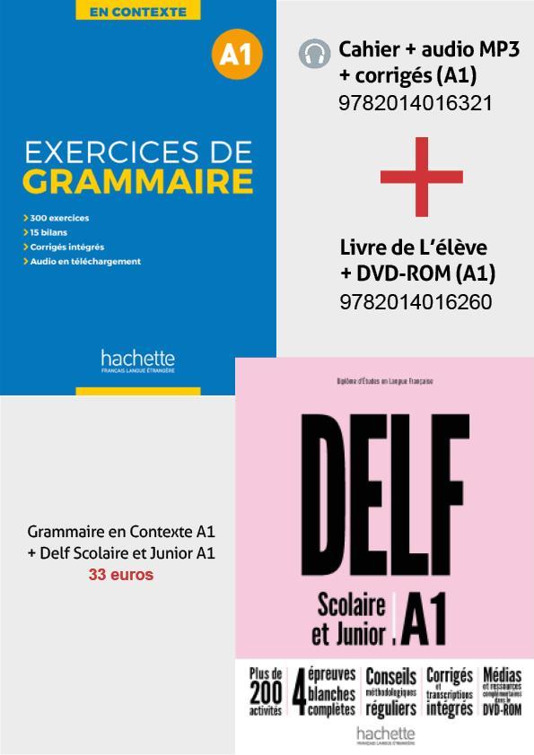 SUPER PACK: DELF A1 SCOLAIRE & JUNIOR + METHODE EXERCICES DE GRAMMAIRE EN CONTEXTE A1 (+ MP3 + CORRIGES) 2ND EDITION
