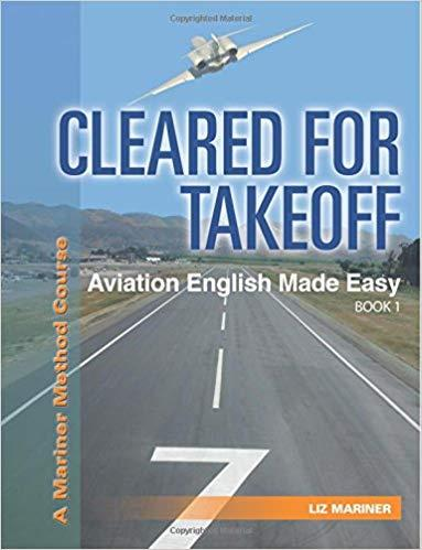 CLEARED FOR TAKEOFF AVIATION ENGLISH MADE EASY 1