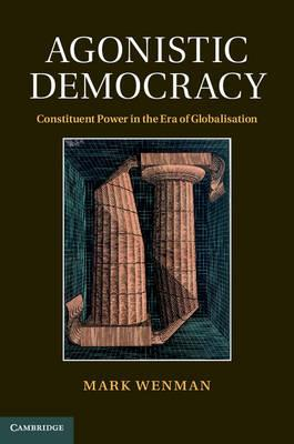 AGONISTIC DEMOCRACY- MARK WENMAN