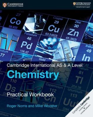 CAMBRIDGE INTERNATIONAL AS AND A LEVEL: CHEMISTRY PRACTICAL WB