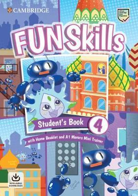 FUN SKILLS EXAM PACK A1 MOVERS SB LEVEL 4 ( HOME BOOKLET  A1 MOVERS MINI TRAINER WITH DOWNLOADABLE AUDIO)