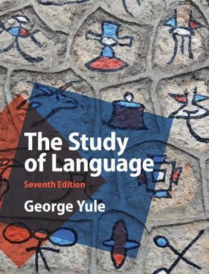 THE STUDY OF LANGUAGE SB 7TH ED
