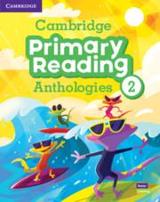 CAMBRIDGE PRIMARY READING ANTHOLOGIES 2 SB