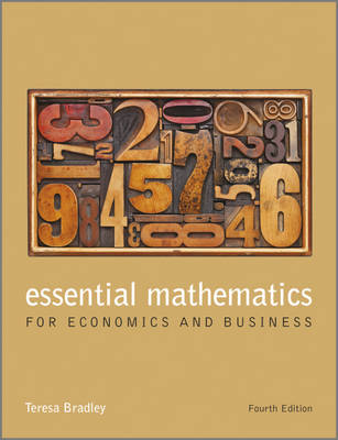 ESSENTIAL MATHEMATICS FOR ECONOMICS AND BUSINESS 4TH ED