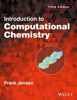 Introduction to Computational Chemistry, 3e