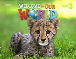 WELCOME TO OUR WORLD 3 SB AMER. ED.