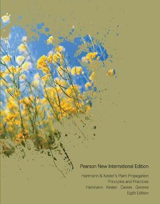 HARTMANN  KESTERS PLANT PROPAGATION : PRINCIPLES AND PRACTICES PB