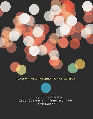 HISTORY OF THEATRE 10TH ED