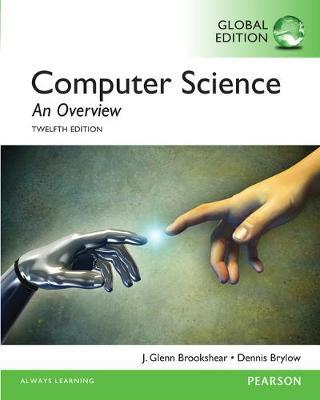 COMPUTER SCIENCE : AN OVERVIEW (INTERNATIONAL EDITION) 12TH ED PB