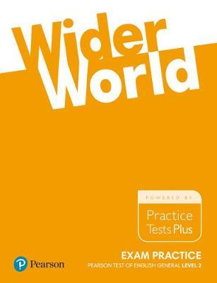 WIDER WORLD EXAM PRACTICE PEARSON TEST OF ENGLISH GENERAL LEVEL 2 B1