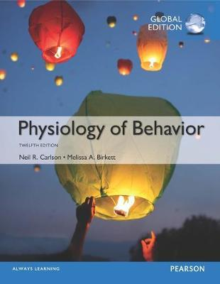 PHYSIOLOGY OF BEHAVIOR 12TH ED